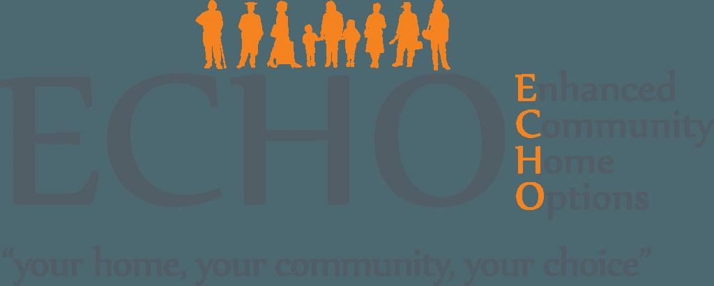 ECHO - Enhanced Community Home Options